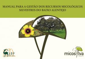MANUAL PARA A GESTAO DOS RECURSOS MICOLÓGICOS SILVESTRES DO BAIXO ALENTEJO